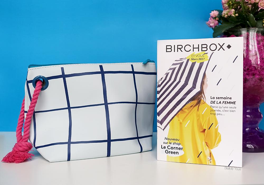 Birchbox «Jolie sous la pluie» – mars 2017