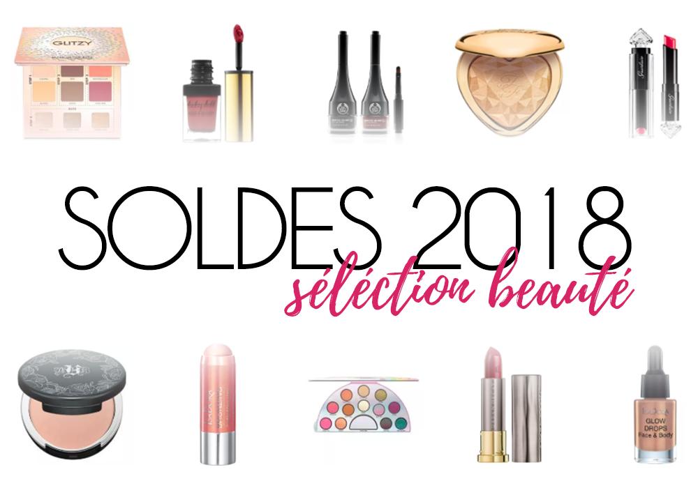Soldes 2018 : ma sélection shopping beauté !
